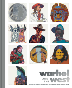 Cover of Warhol and the West exhibition catalogue featuring a selection of Andy Warhol prints.