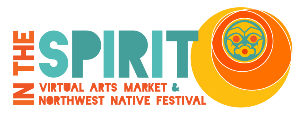 IN THE SPIRIT Northwest Native Festival