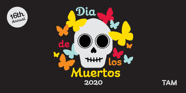 Cartoonish white skeleton head surrounded by red, yellow, orange, and light blue butterflies. The text around the skull says Dia de los Muertos 2020