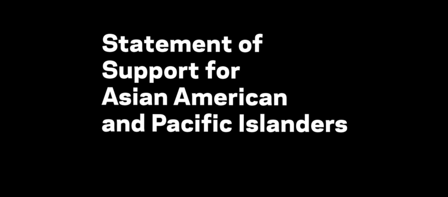 """White text on a black background that reads """"Statement of Support for Asian American and Pacific Islanders"""""""