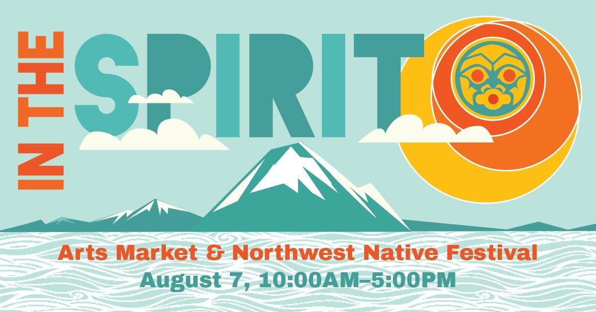 Logo for the in the Spirit Arts Market & Northwest Native Festival